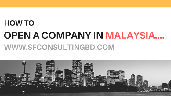 How to open a company Malaysia